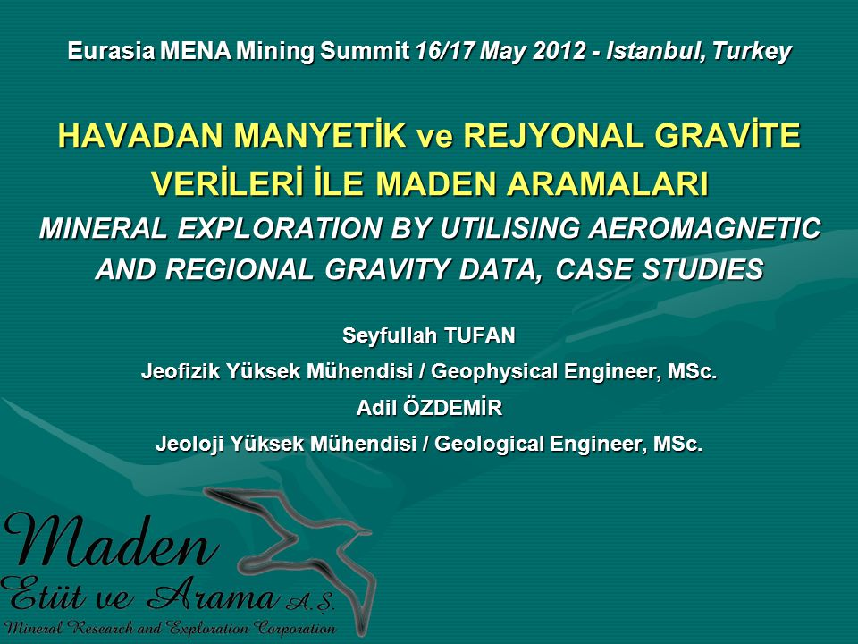Eurasia MENA Mining Summit 16/17 May 2012 - Istanbul, Turkey