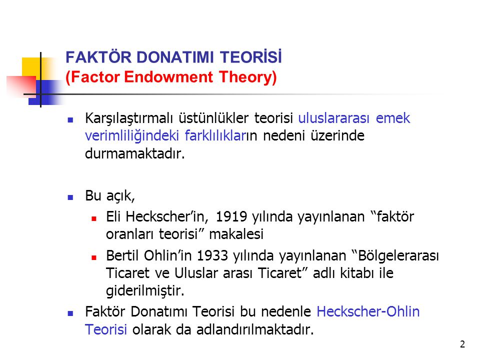 FAKTÖR DONATIMI TEORİSİ (Factor Endowment Theory)
