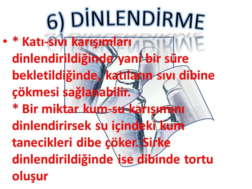 6) DİNLENDİRME