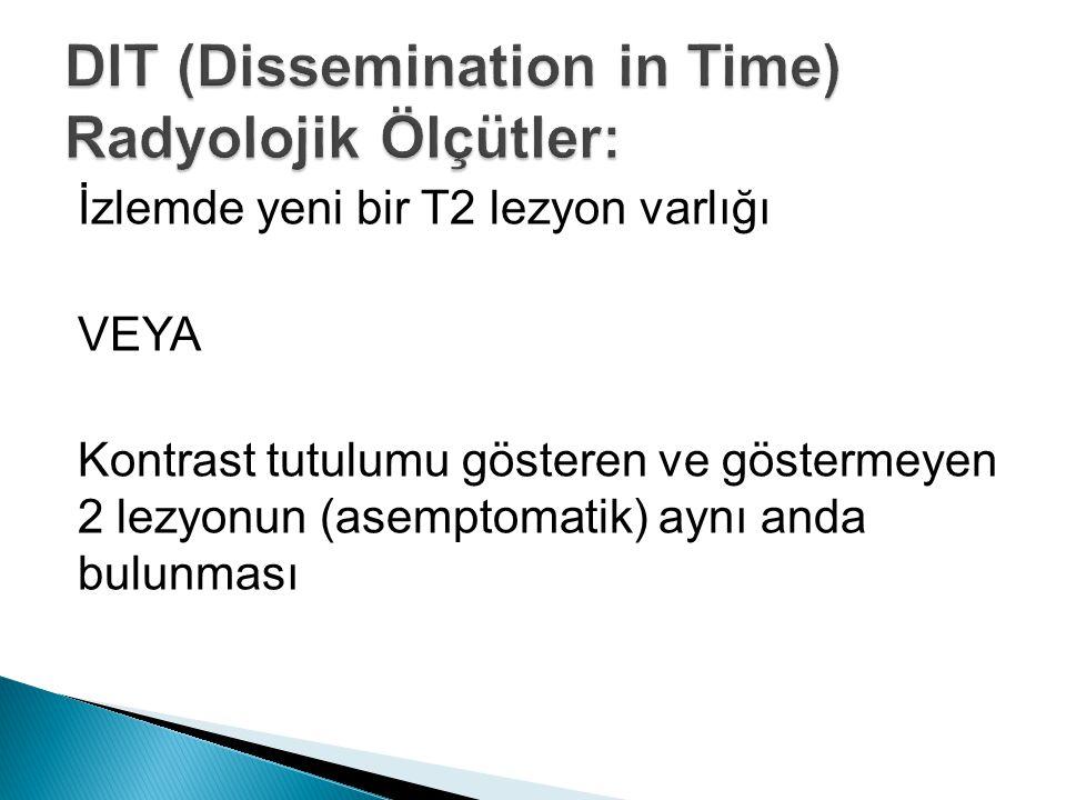 DIT (Dissemination in Time) Radyolojik Ölçütler:
