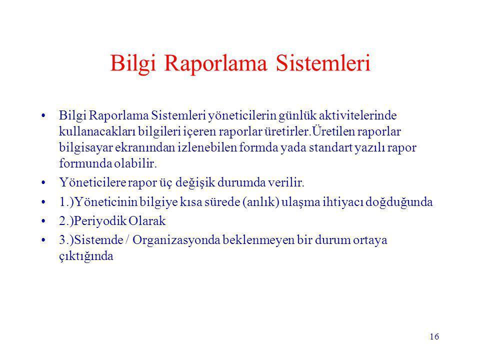 Bilgi Raporlama Sistemleri