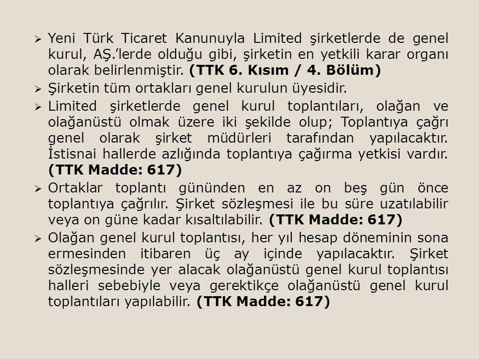 Yeni Türk Ticaret Kanunuyla Limited şirketlerde de genel kurul, AŞ