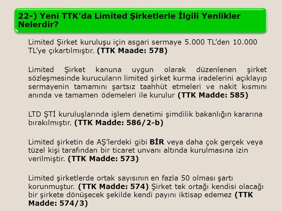 22-) Yeni TTK'da Limited Şirketlerle İlgili Yenlikler Nelerdir
