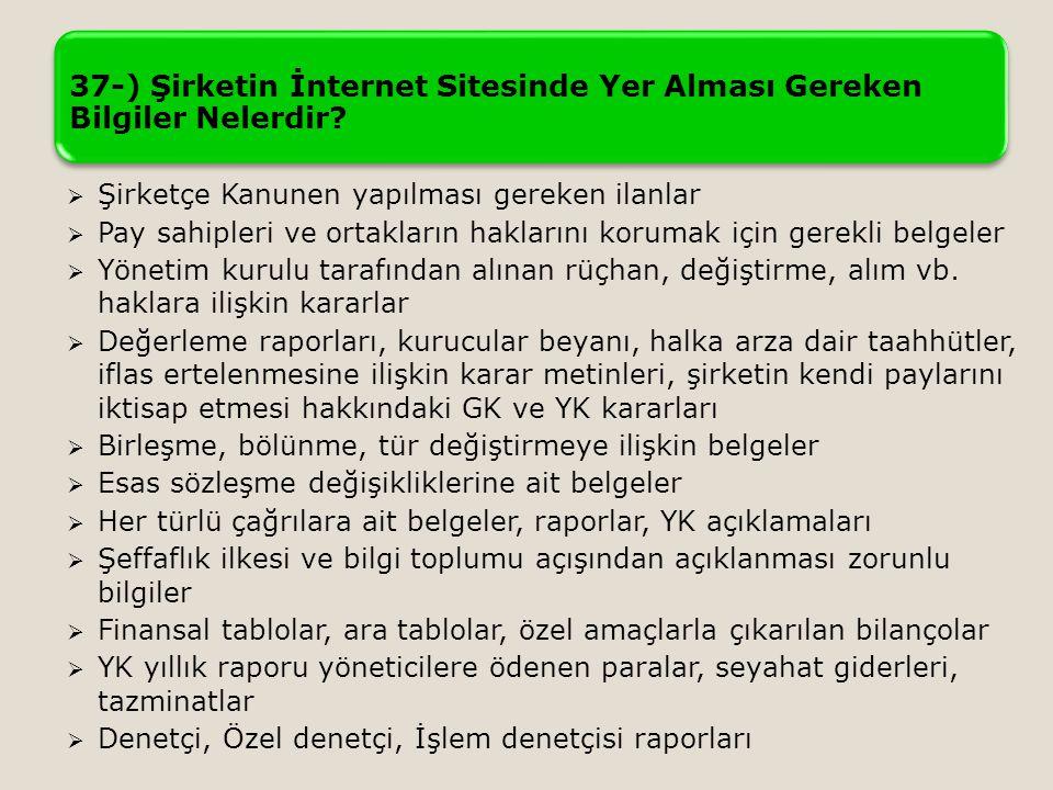 37-) Şirketin İnternet Sitesinde Yer Alması Gereken Bilgiler Nelerdir