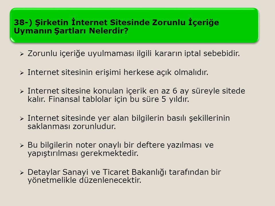 38-) Şirketin İnternet Sitesinde Zorunlu İçeriğe Uymanın Şartları Nelerdir