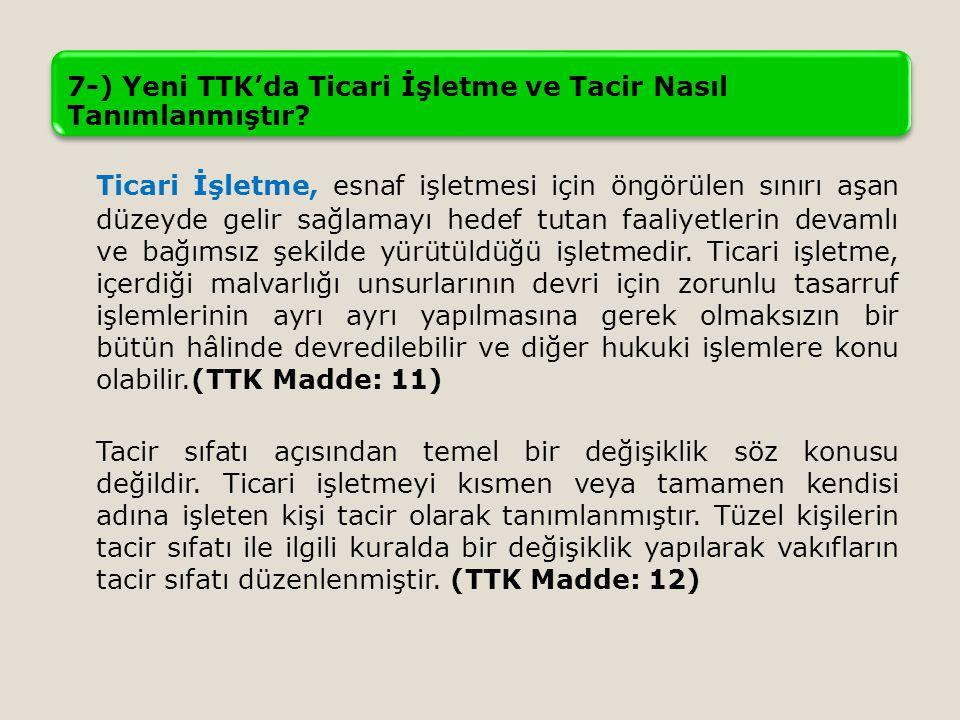 7-) Yeni TTK'da Ticari İşletme ve Tacir Nasıl Tanımlanmıştır