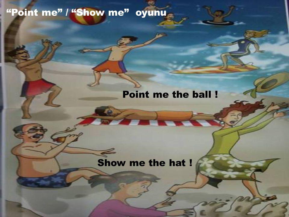 Point me / Show me oyunu