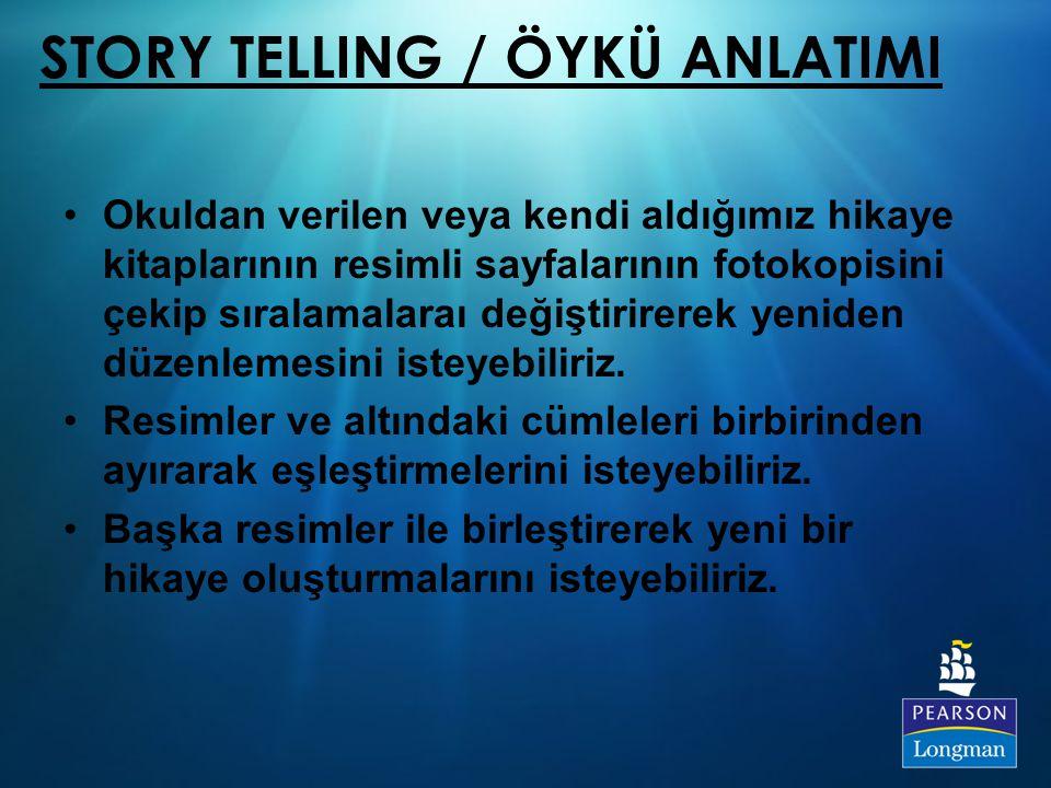 STORY TELLING / ÖYKÜ ANLATIMI