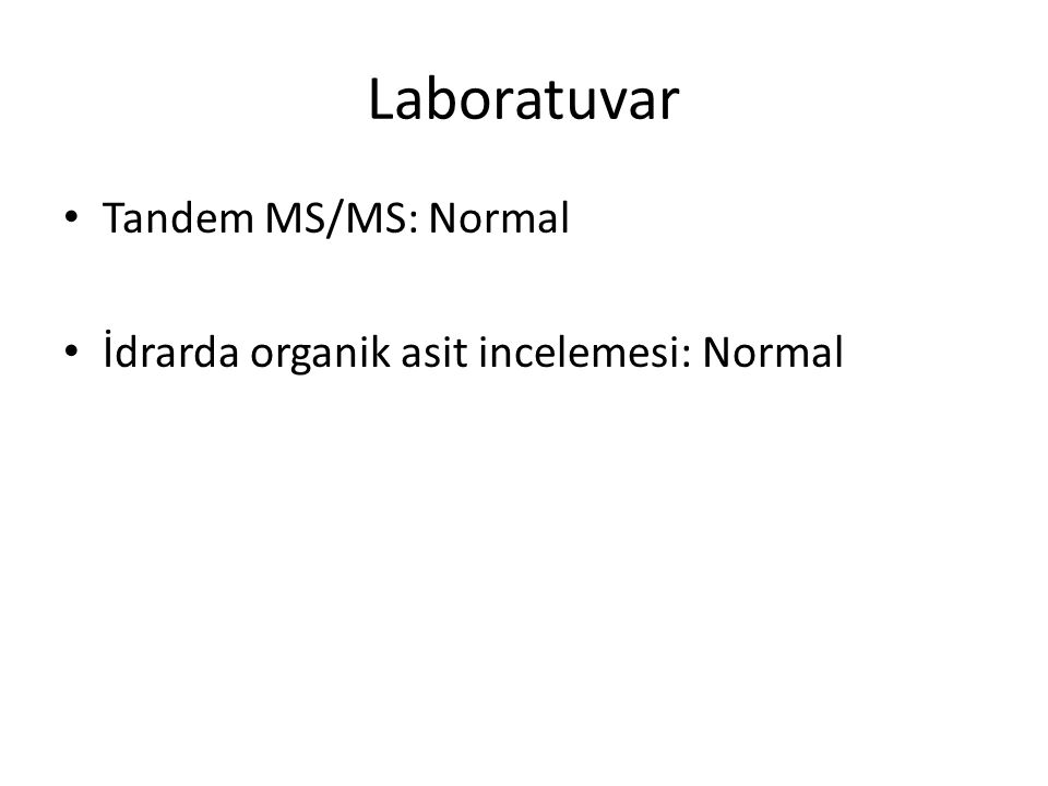 Laboratuvar Tandem MS/MS: Normal