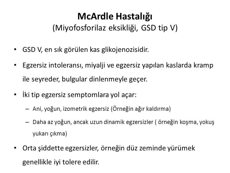 McArdle Hastalığı (Miyofosforilaz eksikliği, GSD tip V)