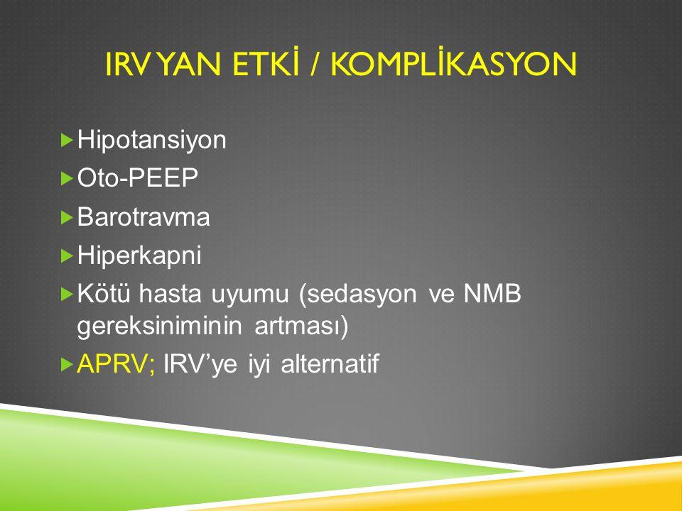 IRV YAN ETKİ / KOMPLİKASYON