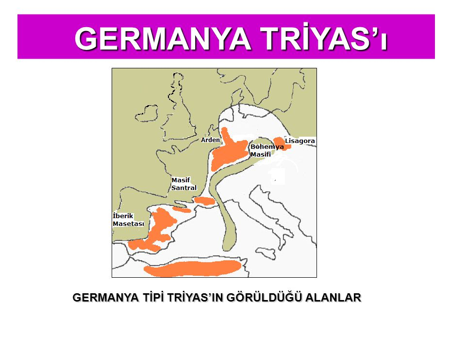 GERMANYA TRİYAS'ı GERMANYA TRİYAS'ı