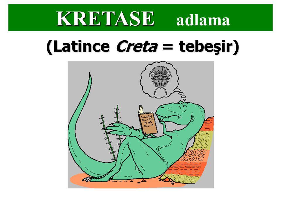 (Latince Creta = tebeşir)