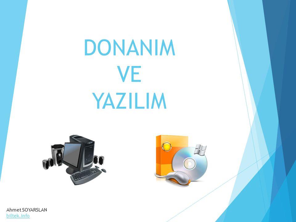 DONANIM VE YAZILIM Ahmet SOYARSLAN biltek.info