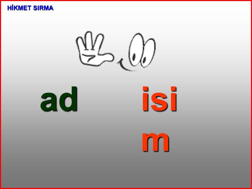 HİKMET SIRMA ad isim