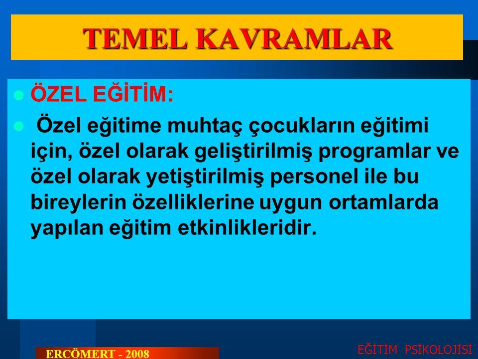 TEMEL KAVRAMLAR ÖZEL EĞİTİM: