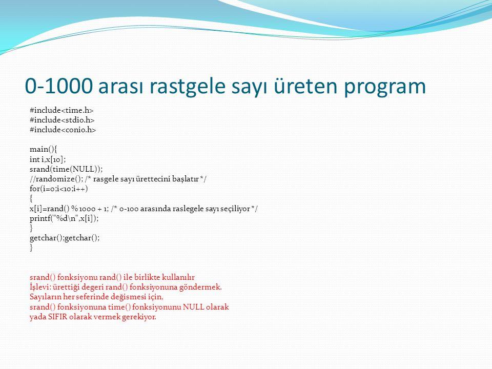 0-1000 arası rastgele sayı üreten program
