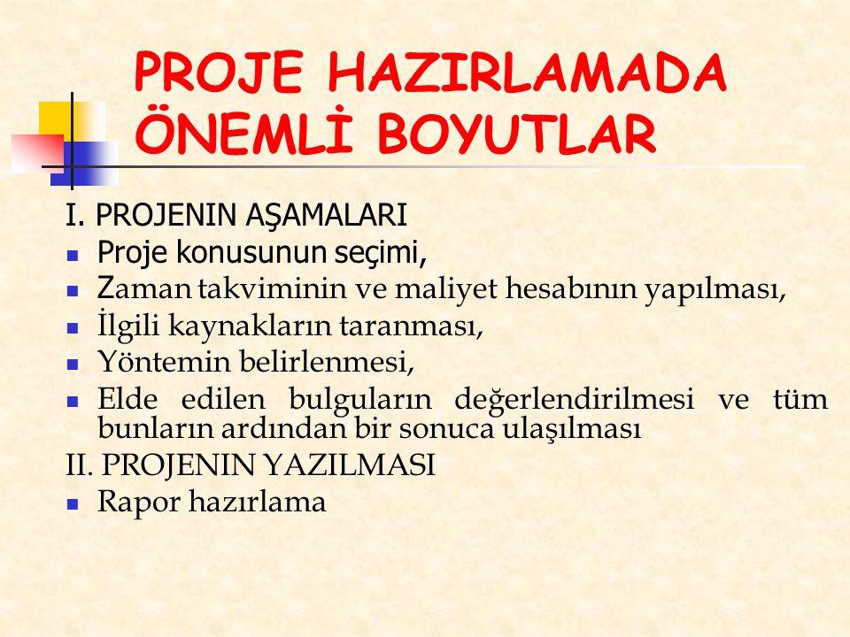 PROJE HAZIRLAMADA ÖNEMLİ BOYUTLAR