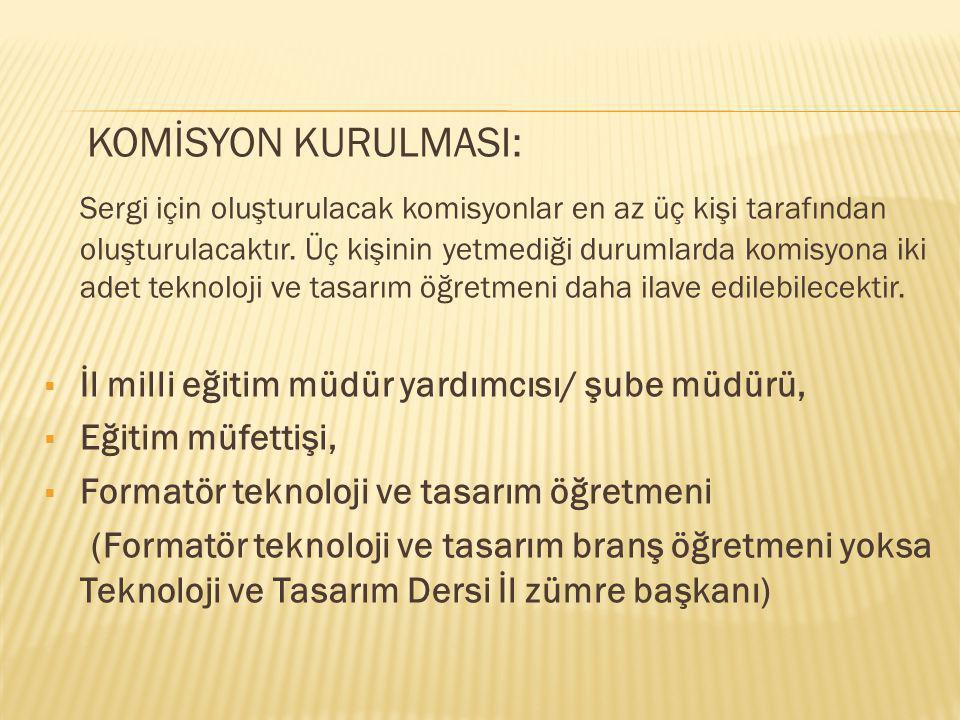 KOMİSYON KURULMASI: