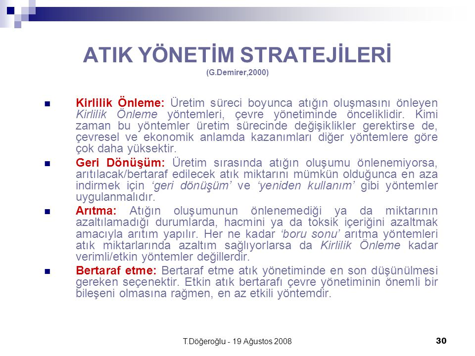 ATIK YÖNETİM STRATEJİLERİ (G.Demirer,2000)