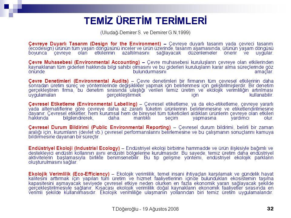 TEMİZ ÜRETİM TERİMLERİ (Uludağ-Demirer S. ve Demirer G.N,1999)