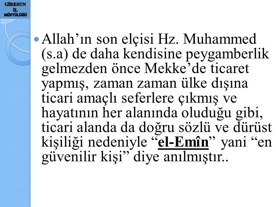 Allah'ın son elçisi Hz. Muhammed (s