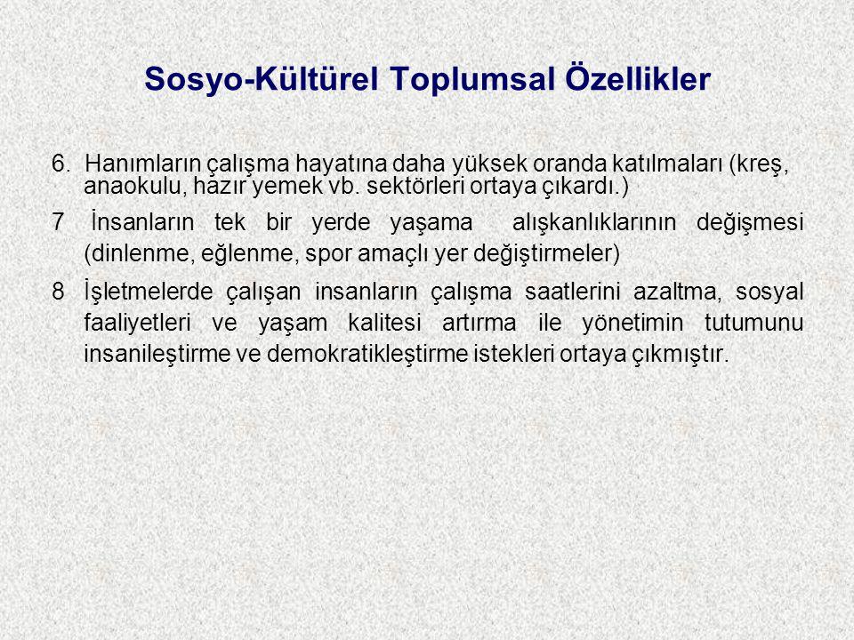 Sosyo-Kültürel Toplumsal Özellikler