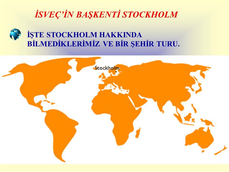İSVEÇ'İN BAŞKENTİ STOCKHOLM