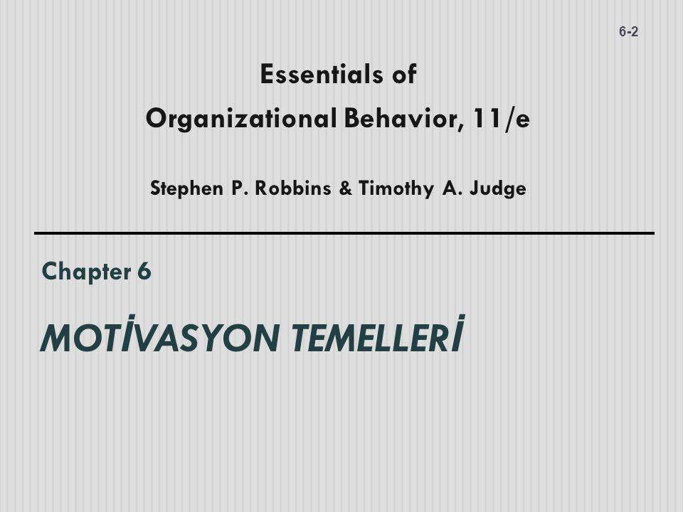 Chapter 6 MOTİVASYON TEMELLERİ