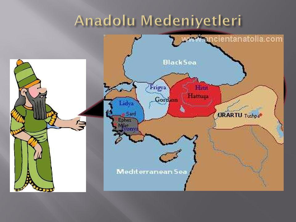 Anadolu Medeniyetleri