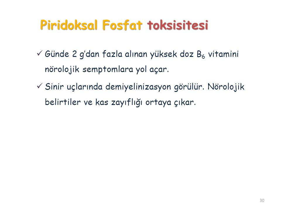 Piridoksal Fosfat toksisitesi
