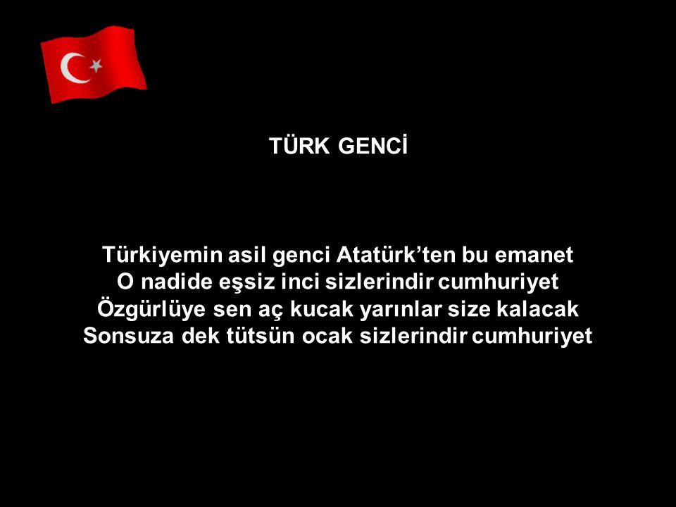 Türkiyemin asil genci Atatürk'ten bu emanet