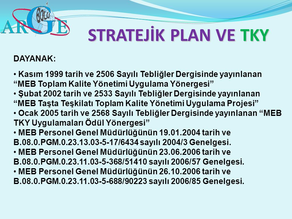 STRATEJİK PLAN VE TKY DAYANAK: