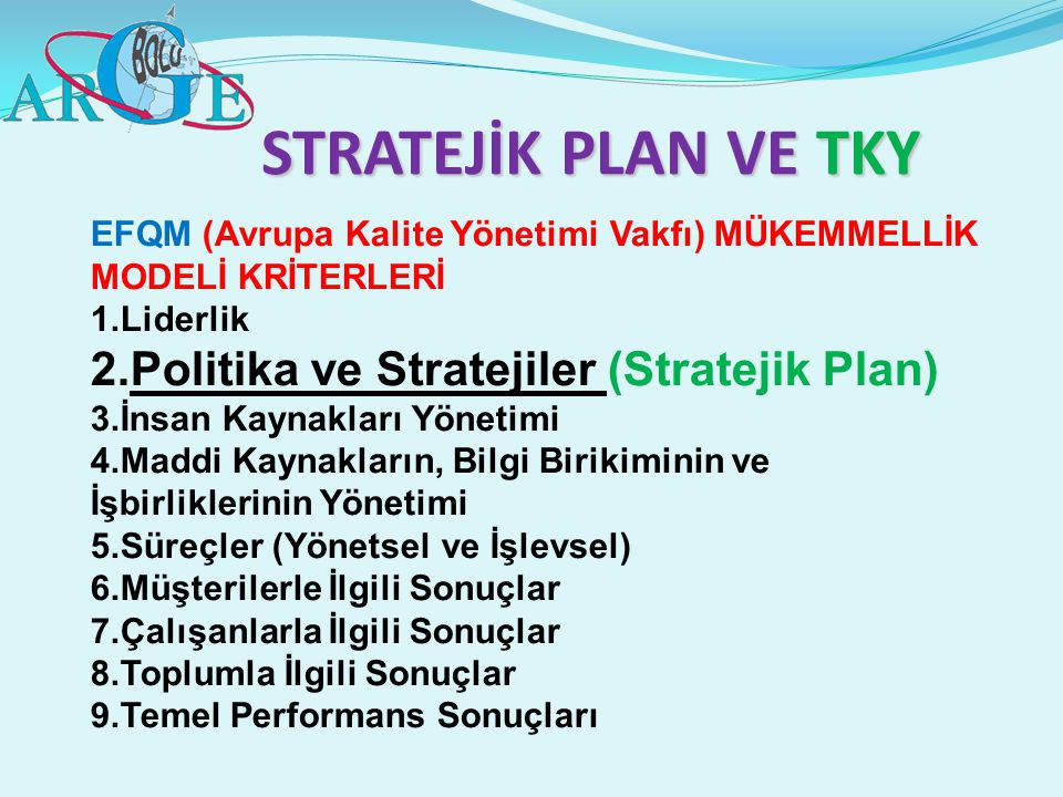 STRATEJİK PLAN VE TKY Politika ve Stratejiler (Stratejik Plan)