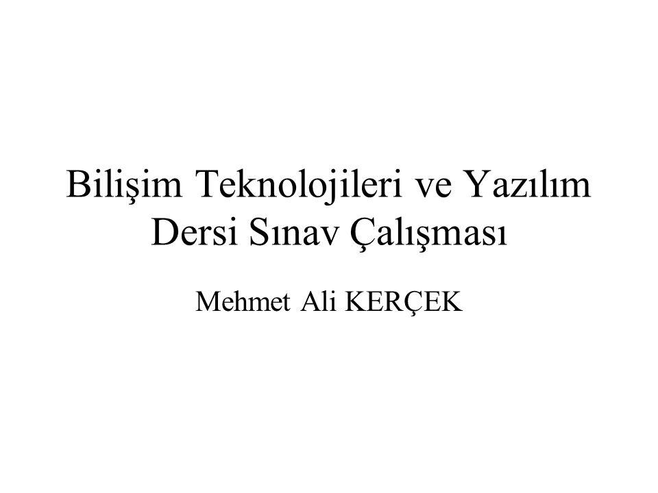Bilişim Teknolojileri ve Yazılım Dersi Sınav Çalışması
