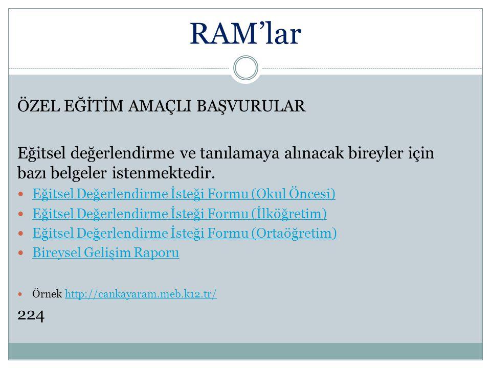 RAM'lar ÖZEL EĞİTİM AMAÇLI BAŞVURULAR