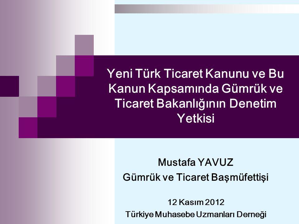 Gümrük ve Ticaret Başmüfettişi Türkiye Muhasebe Uzmanları Derneği