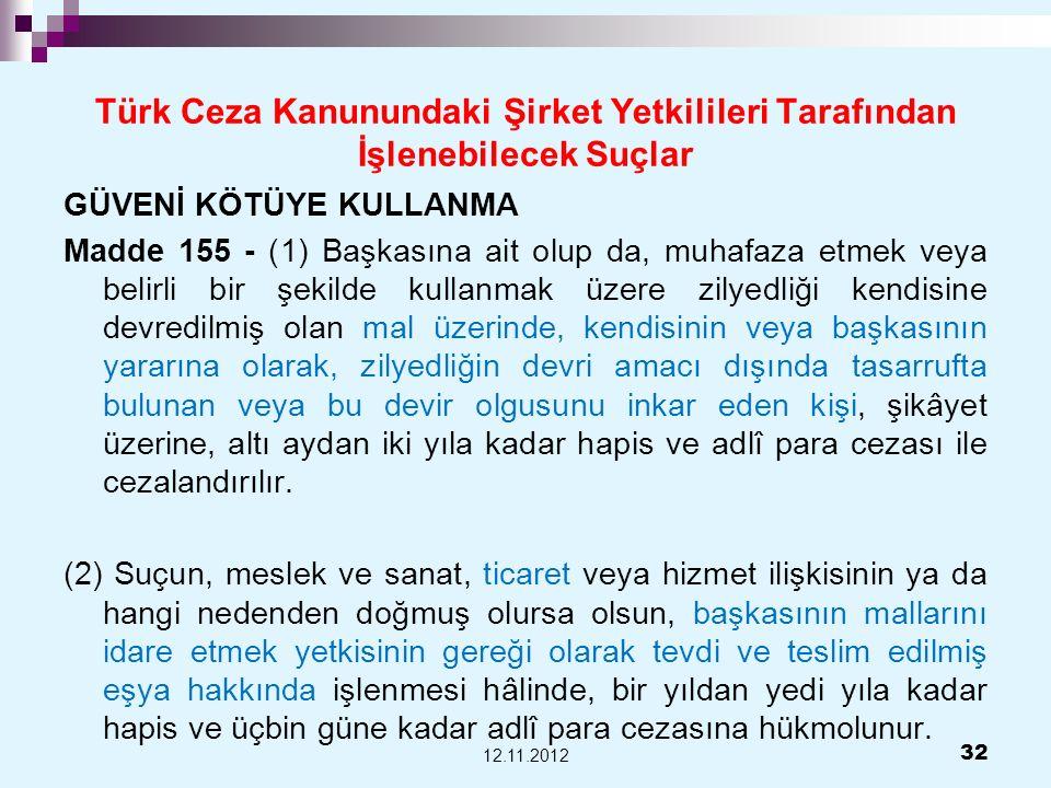Türk Ceza Kanunundaki Şirket Yetkilileri Tarafından İşlenebilecek Suçlar