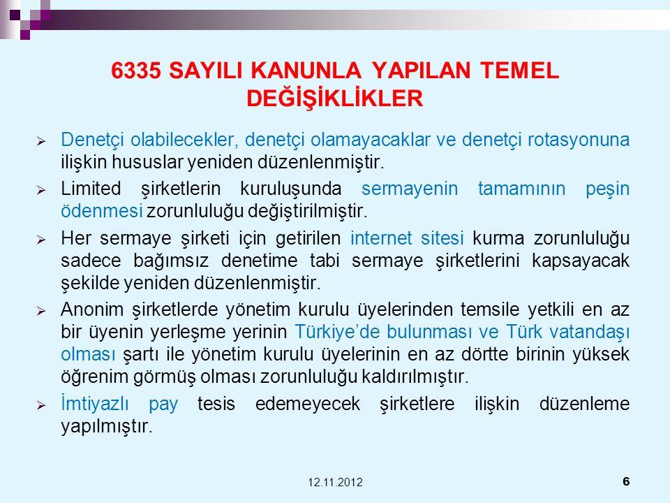 6335 SAYILI KANUNLA YAPILAN TEMEL DEĞİŞİKLİKLER