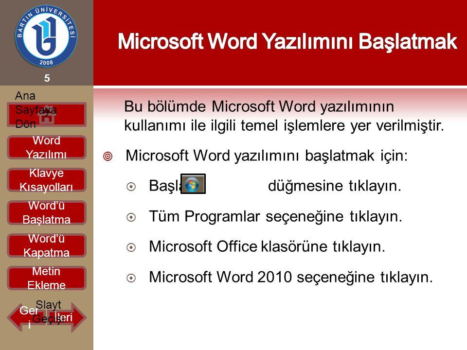 Microsoft Word Yazılımını Başlatmak