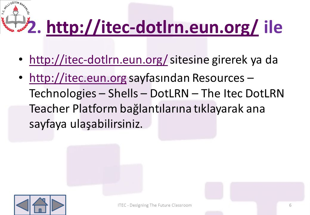 2. http://itec-dotlrn.eun.org/ ile