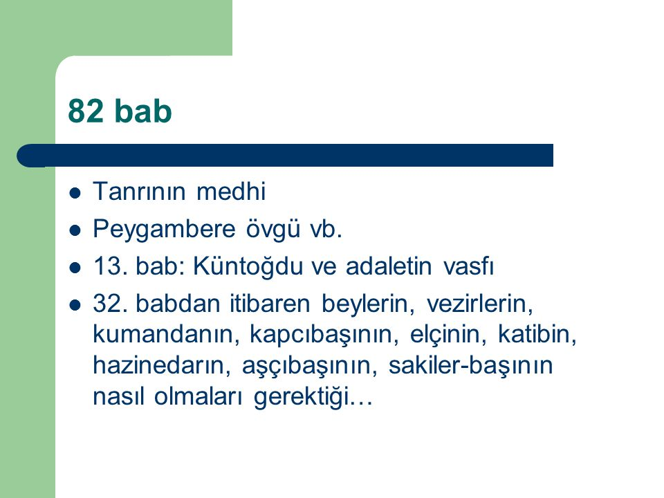 82 bab Tanrının medhi Peygambere övgü vb.