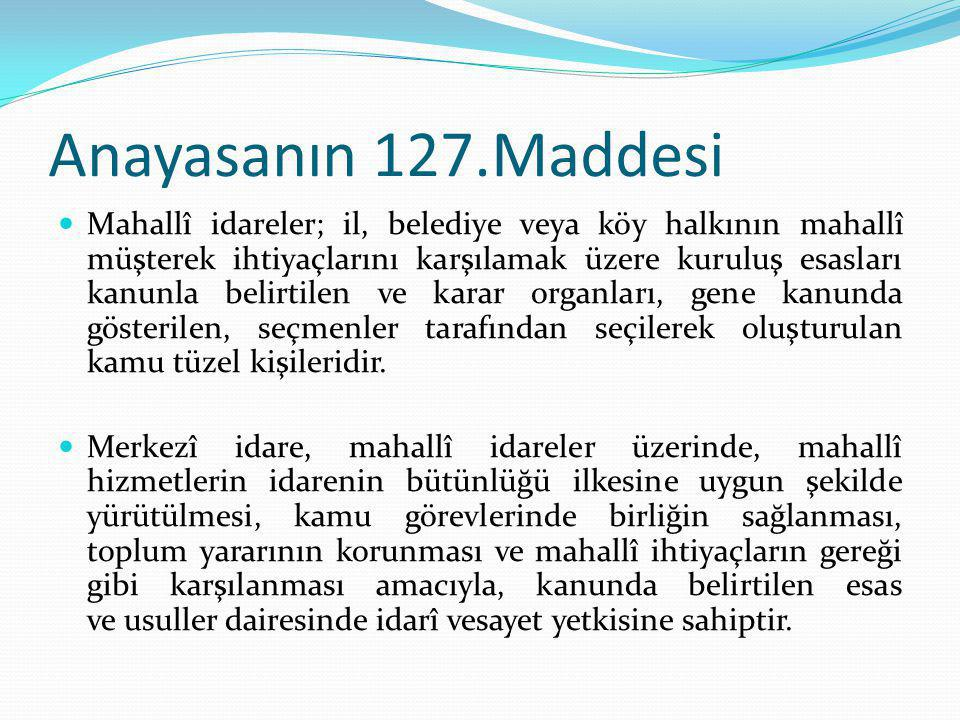 Anayasanın 127.Maddesi
