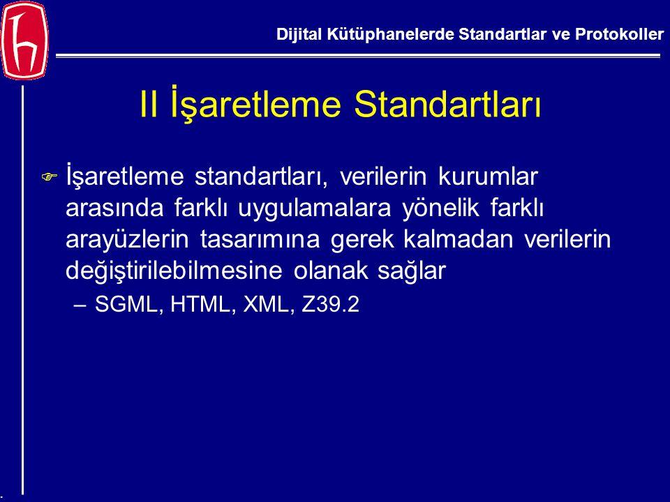 II İşaretleme Standartları
