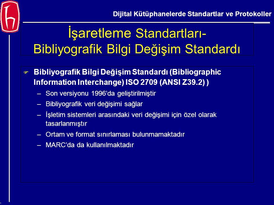 İşaretleme Standartları- Bibliyografik Bilgi Değişim Standardı