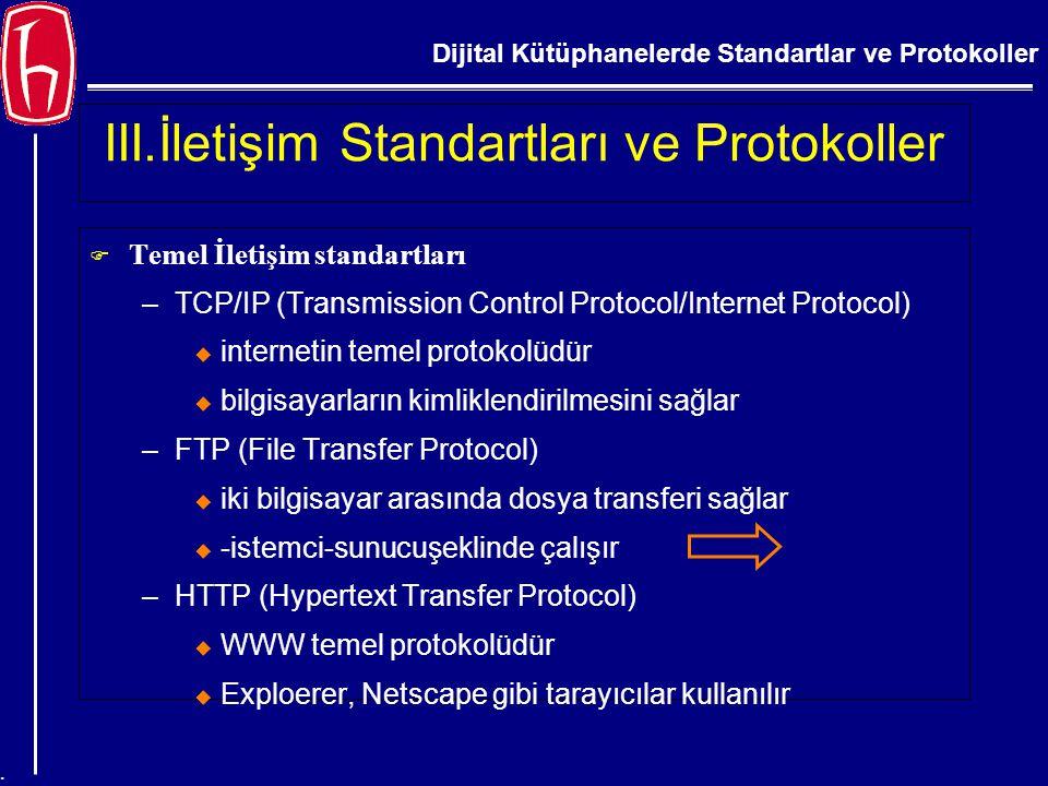 III.İletişim Standartları ve Protokoller