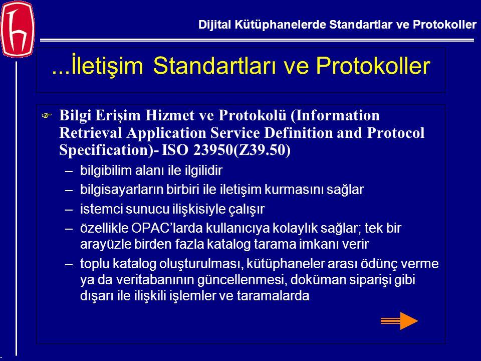 ...İletişim Standartları ve Protokoller