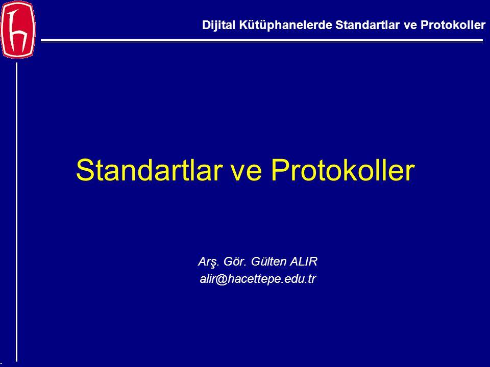 Standartlar ve Protokoller