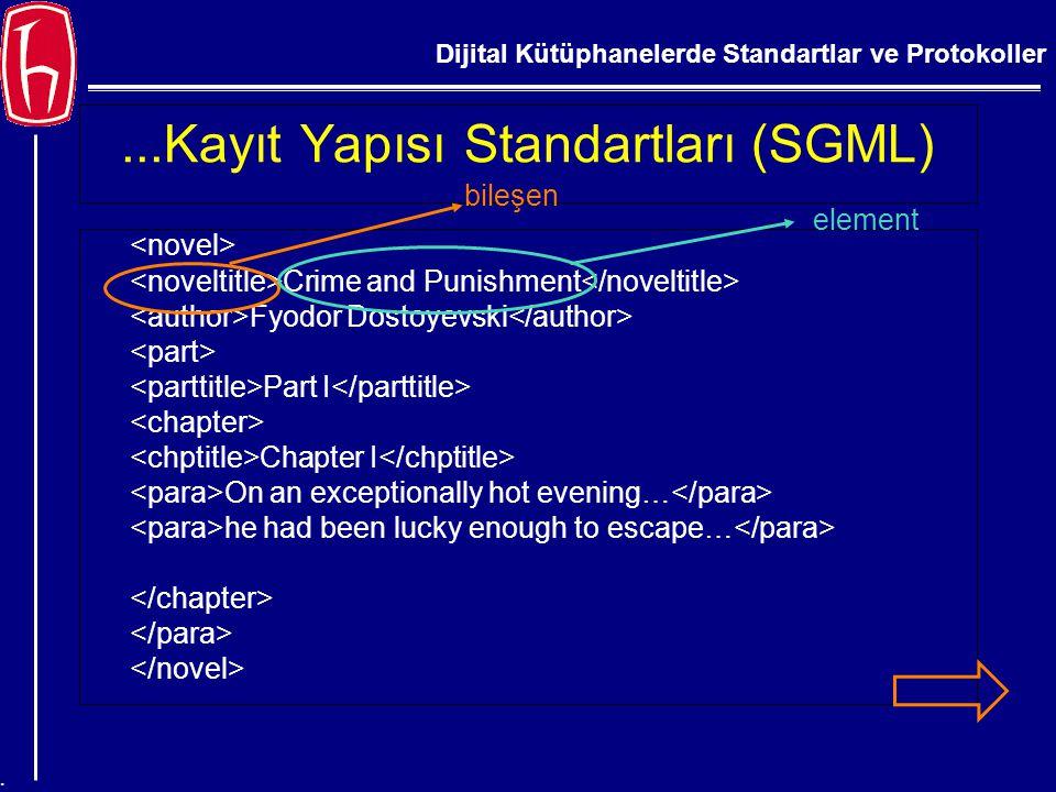...Kayıt Yapısı Standartları (SGML)