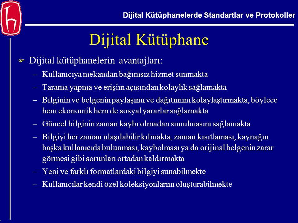 Dijital Kütüphane Dijital kütüphanelerin avantajları: